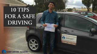 10 TIPS FOR A SAFE DRIVING - Sumit Driving Academy