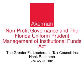 Non-Profit Governance and The Florida Uniform Prudent Management of Institutional Funds Act
