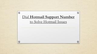 Dial Hotmail Support Number to Solve Hotmail Issues