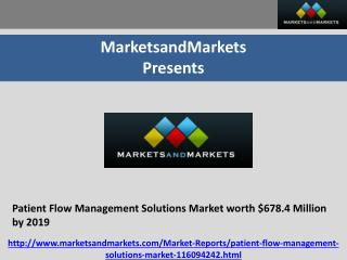Patient Flow Management Solutions Market worth $678.4 Million by 2019