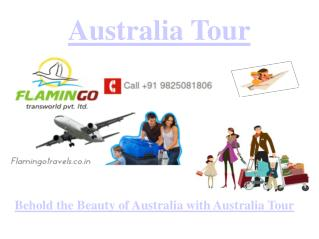 Behold the Beauty of Australia with Australia Tour