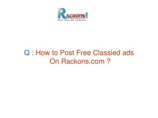 Rackons.com : Post Free Classified Ads in India!!!