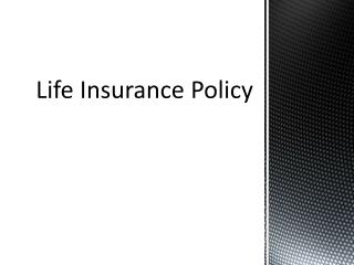 Life Insurance Policy as Tax Saving Instrument