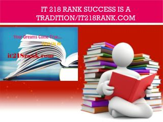 IT 218 RANK Success Is a Tradition/it218rank.com