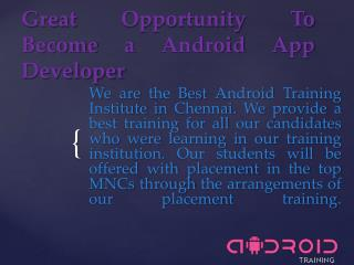 Opportunity to learn Android Training