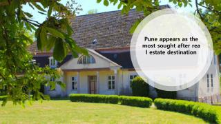 Pune appears as the most sought after real estate destination