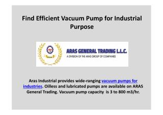 Find Efficient Vacuum Pump for Industrial Purpose