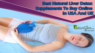 Best Natural Liver Detox Supplements To Buy Online In USA And UK