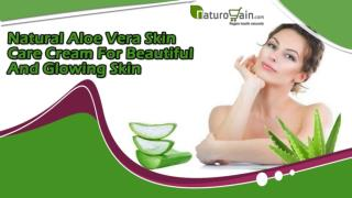 Natural Aloe Vera Skin Care Cream For Beautiful And Glowing Skin