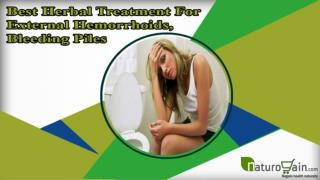 Best Herbal Treatment For External Hemorrhoids, Bleeding Piles