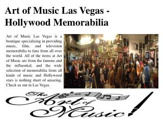 Art of Music Las Vegas - Hollywood Memorabilia