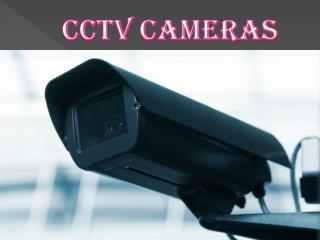 Easy Steps to Follow While Installing CCTV Cameras