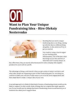 Want to Plan Your Unique Fundraising Idea - Hire Oleksiy Nesterenko