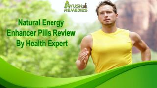 Natural Energy Enhancer Pills Review By Health Expert