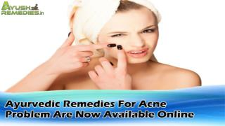 Ayurvedic Remedies For Acne Problem Are Now Available Online