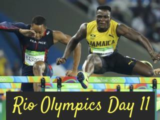 Rio Olympics: Day 11