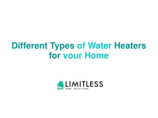 Different Types of Water Heaters for your Home
