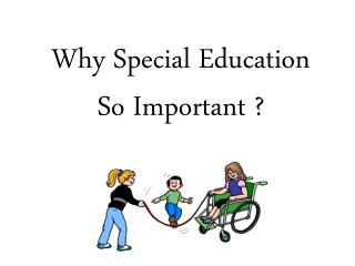 Why Special Education So Important ?