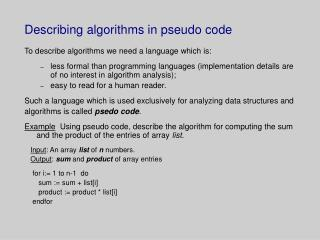 Describing algorithms in pseudo code