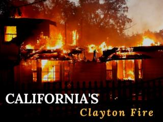 California's Clayton Fire