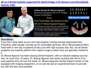 All on 4 dental implants supported fix hybrid bridge or fix denture cost Ahmedabad, Gujarat, India