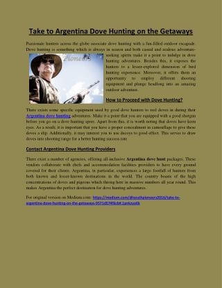 Take to argentina dove hunting on the getaways