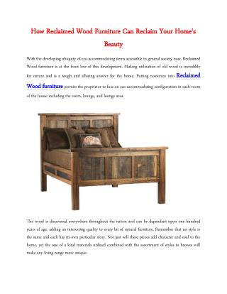 How Reclaimed Wood Furniture Can Reclaim Your Home's Beauty