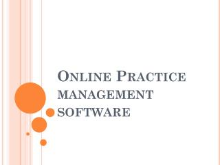 Full Cycle Web Based Practice Management Software Solution