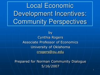Local Economic Development Incentives: Community Perspectives