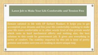 Latest Job to Make Your Life Comfortable and Tension Free