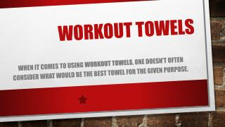 Workout towels