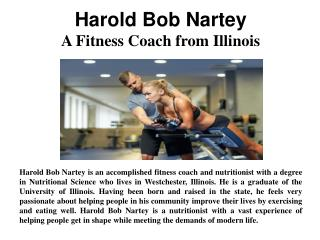 Harold Bob Nartey - A Fitness Coach from Illinois