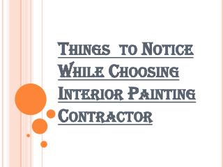 Usefull Information While Choosing Interior Painting Contractor