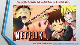 Www netflix com call  1 855-856-2653 - Best Anime series on Netflix to watch