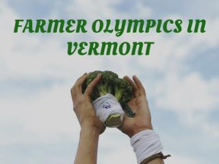 Farmer Olympics in Vermont