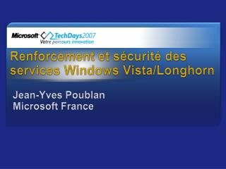 Renforcement et s curit  des services Windows Vista
