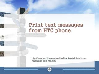 Print text messages from htc phone