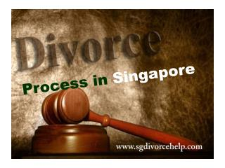 Divorce Procedures | Divorce Process in Singapore