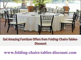 Get Amazing Furniture Offers from Folding-Chairs-Tables-Discount