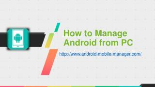 Android Manager - How to Manage Android from PC