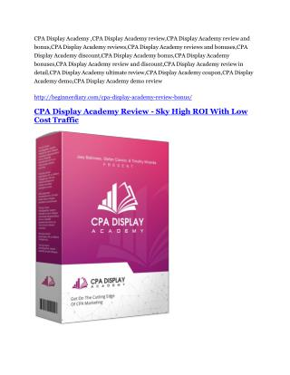 CPA Display Academy Review & (BIGGEST) jaw-drop bonuses