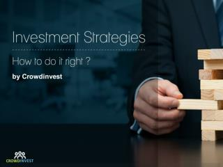 Don't go wrong with your Investment strategies