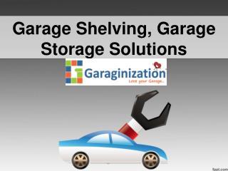 Garage Shelving, Garage Storage Solutions
