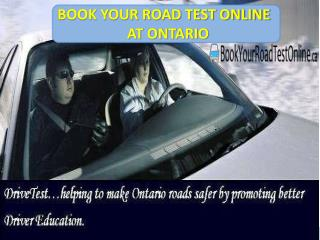 BOOK YOUR ROAD TEST ONLINE AT ONTARIO