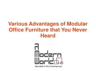 Various Advantages of Modular Office Furniture that You Never Heard