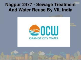 Nagpur 24x7 - Sewage Treatment And Water Reuse By VIL India