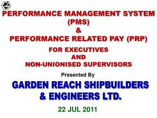 GARDEN REACH SHIPBUILDERS & ENGINEERS LTD.