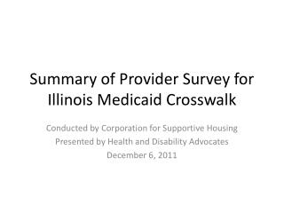 Summary of Provider Survey for Illinois Medicaid Crosswalk
