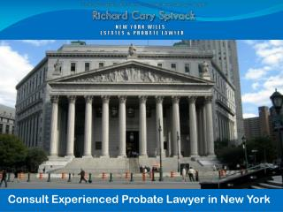 Consult Experienced Probate Lawyer in New York