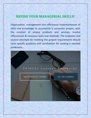 REFINE YOUR MANAGERIAL SKILLS!